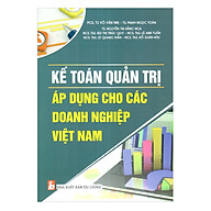 Kế Toán Quản Trị Áp Dụng Cho Các Doanh Nghiệp Việt Nam thumbnail