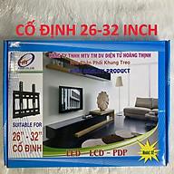 khung treo tivi CỐ ĐỊNH 26-32 HOÀNG THỊNH ,HÀNG CHÍNH HÃNG thumbnail