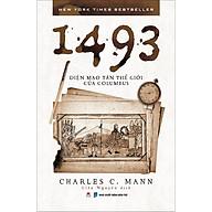 1493 Diện Mạo Tân Thế Giới Của Columbus thumbnail