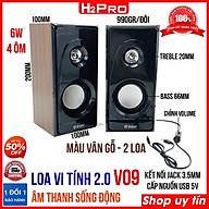Đôi loa vi tính 2.0 V09 H2Pro 6W cao cấp - âm thanh sống động, loa máy tính giá rẻ nguồn 5V thumbnail