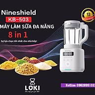 Máy làm sữa hạt Nine Shield I Máy làm sữa đậu nành I Máy nấu sữa hạt (Hàng tốt nhập khẩu chính hãng, bảo hành 12 tháng) thumbnail