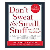 Don t Sweat The Small Stuff Simple Ways To Keep The Little Things From Overtaking Your Life thumbnail