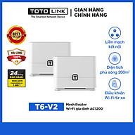 TOTOLINK T6-V2 - Mesh Router Wi-Fi gia đình AC1200 Hàng chính hãng thumbnail