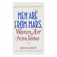 Men Are From Mars, Women Are From Venus A Practical Guide For Improving Communication And Getting What You Want thumbnail