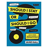 Should I Stay Or Should I Go And 87 Other Serious Answers to Questions in Songs (Hardback) thumbnail