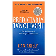 Predictably Irrational The Hidden Forces That Shape Our Decisions (Revised and Updated Edition) thumbnail