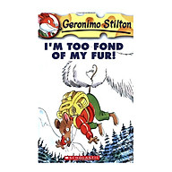 I m Too Fond of My Fur (Geronimo Stilton 4) thumbnail