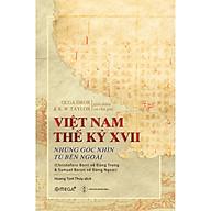 Việt Nam Thế Kỷ XVII - Những Góc Nhìn Từ Bên Ngoài thumbnail