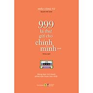 Sách Song Ngữ 999 Lá Thư Gửi Cho Chính Mình - Mong Bạn Trở Thành Phiên Bản Hoàn Hảo Nhất (P.3) thumbnail