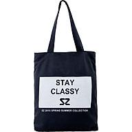 Túi Vải Đeo Vai Tote Bag Stay Classy S2 XinhStore thumbnail