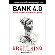 Cuốn Sách Làm Thay Đổi Toàn Bộ Ngành Ngân Hàng Bank 4.0 thumbnail