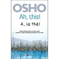 OSHO - À, Là Thế thumbnail