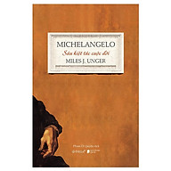 Sách - Michelangelo - Sáu Kiệt Tác Cuộc Đời thumbnail