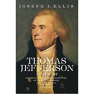 Một cuốn sách đầy khoái cảm Thomas Jefferson - Nhân sư Mỹ (bìa cứng) thumbnail