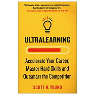 Ultralearning Accelerate Your Career, Master Hard Skills And Outsmart The Competition thumbnail