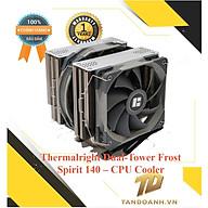 TẢN NHIỆT KHÍ Thermalright Dual-Tower Frost Spirit 140 CPU Cooler - CHÍNH HÃNG thumbnail