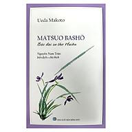 Matsuo Basho - Bậc Đại Sư Thơ Haiku thumbnail