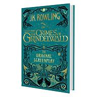 Fantastic Beasts The Crimes of Grindelwald - The Original Screenplay (Hardback) -Tội ác của Grindelwald - Kịch bản gốc thumbnail