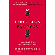 Good Boss, Bad Boss How to Be the Best... and Learn from the Worst thumbnail