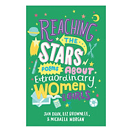 Reaching The Stars Poems About Extraordinary Women And Girls thumbnail