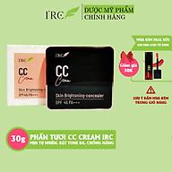 Phấn tươi trang điểm CC IRC dùng cho mọi loại da mềm mịn dưỡng da không gây bít tắt lỗ chân long 30g thumbnail