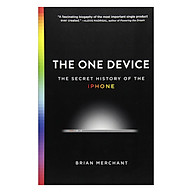 The One Device The Secret History of the iPhone thumbnail