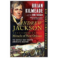 Andrew Jackson And The Miracle Of New Orleans thumbnail