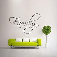 Decal dán tường chữ FAMILY IS FOREVER ý nghĩa gia đình hạnh phúc thumbnail