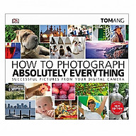How to Photograph Absolutely Everything thumbnail