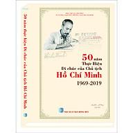 50 NĂM THỰC HIỆN DI CHÚC CỦA CHỦ TỊCH HỒ CHÍ MINH thumbnail