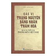 Các Vị Trạng Nguyên, Bảng Nhãn, Thám Hoa Qua Các Triều Đại Phong Kiến Việt Nam thumbnail