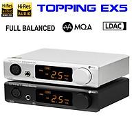Giải Mã DAC Topping DAC EX5 MQA - Hàng Chính Hãng thumbnail