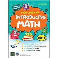 Toán Chuẩn Mỹ - Introducing Math - Lớp 1 thumbnail