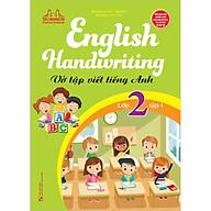 English Handwriting - Vở Tập Viết Tiếng Anh Lớp 2 - Tập 1 thumbnail