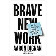 Sách - Tái Tạo Doanh Nghiệp - Một Hành Trình Quả Cảm - Brave New Work thumbnail