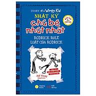 Song Ngữ Việt - Anh - Diary Of A Wimpy Kid - Nhật Ký Chú Bé Nhút Nhát Luật Của Rodrick - Rodrick Rules thumbnail