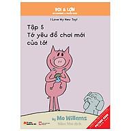 Voi & Lợn - Tập 5 - Tớ Yêu Đồ Chơi Mới Của Tớ - I Love My New Toy thumbnail