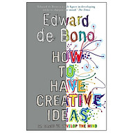 How To Have Creative Ideas 62 Exercises To Develop The Mind thumbnail