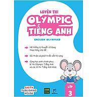 Luyện Thi Olympic Tiếng Anh - English Olympiad Lớp 3 thumbnail