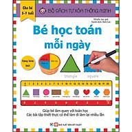 Bộ Sách Tự Xóa Thông Minh - Bé Học Toán Mỗi Ngày (5 -7 tuổi) (Tặng Kèm Bút Xóa) thumbnail
