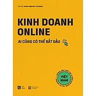 Kinh Doanh Online - Ai Cũng Có Thể Bắt Đầu thumbnail