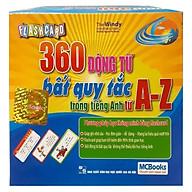 Flashcard 360 Động Từ Bất Quy Tắc Trong Tiếng Anh Từ A - Z thumbnail