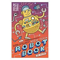 The Super-Intelligent, High-tech Robot Book thumbnail