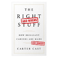 The Right And Wrong Stuff How Brilliant Careers Are Made And Unmade thumbnail