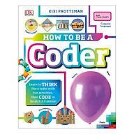How To Be A Coder Learn to Think like a Coder with Fun Activities, then Code in Scratch 3.0 Online (Hardback) thumbnail