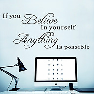 Decal dán tường chữ IF YOU BELIEVE IN YOURSELF ANYTHING IS POSSIBLE Truyền Thông Điệp thumbnail