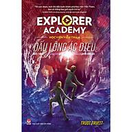 Explorer Academy - Học Viện Viễn Thám - Tập 2 - DẤU LÔNG ÁC ĐIỂU thumbnail