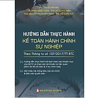 Sách Hướng Dẫn Thực Hành Chế Độ Kế Toán Đơn Vị Hành Chính Sự Nghiệp thumbnail