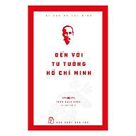 Đến Với Tư Tưởng Hồ Chí Minh thumbnail