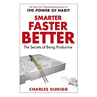 Smarter Faster Better The Secrets Of Being Productive In Life And Business thumbnail